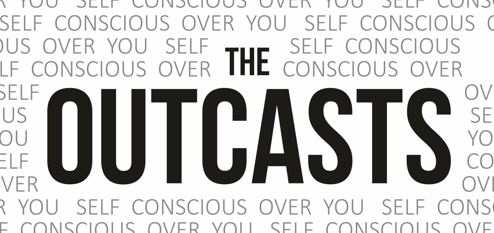 Outcasts